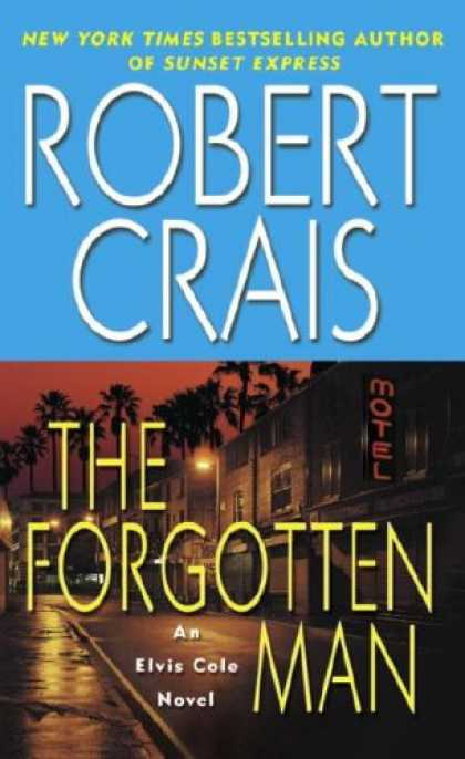 Bestselling Mystery/ Thriller (2008) - The Forgotten Man (Elvis Cole Novels) by Robert Crais