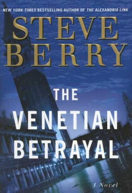 Bestselling Mystery/ Thriller (2008) - The Venetian Betrayal: A Novel (Cotton Malone) by Steve Berry