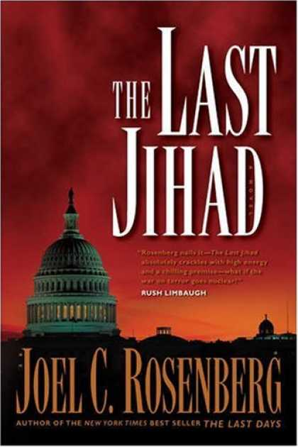Bestselling Mystery/ Thriller (2008) - The Last Jihad (Political Thrillers Series #1) by Joel C. Rosenberg