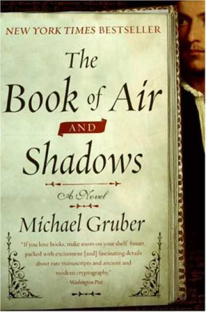 Bestselling Mystery/ Thriller (2008) - The Book of Air and Shadows: A Novel by Michael Gruber