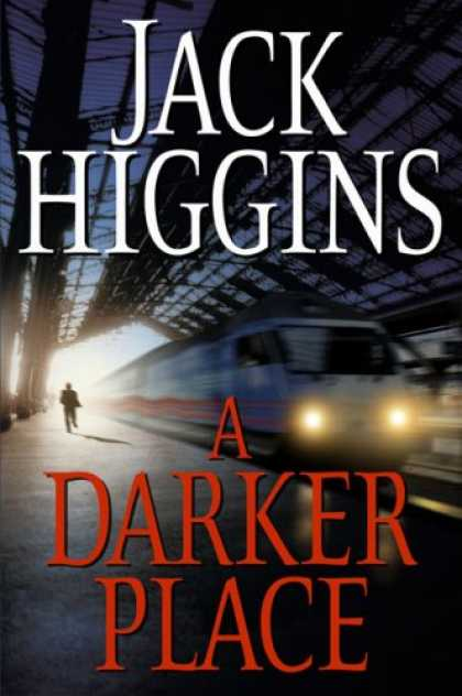 Bestselling Mystery/ Thriller (2008) - A Darker Place by Jack Higgins