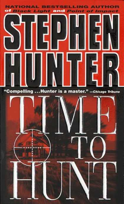 Bestselling Mystery/ Thriller (2008) - Time to Hunt by Stephen Hunter