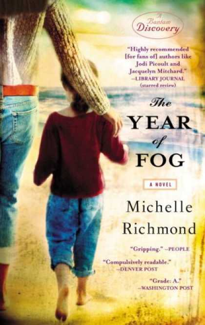 Bestselling Mystery/ Thriller (2008) - The Year of Fog (Bantam Discovery) by Michelle Richmond