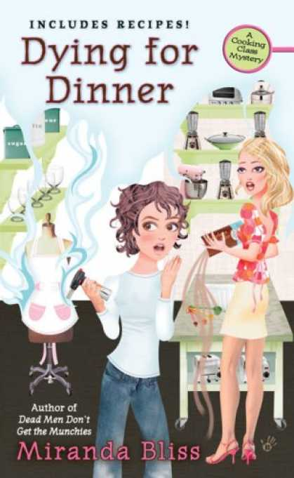 Bestselling Mystery/ Thriller (2008) - Dying for Dinner (A Cooking Class Mystery) by Miranda Bliss