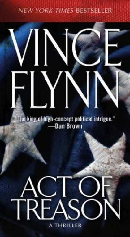 Bestselling Mystery/ Thriller (2008) - Act of Treason by Vince Flynn