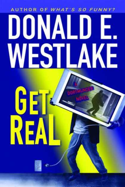 Bestselling Mystery/ Thriller (2008) - Get Real by Donald E. Westlake