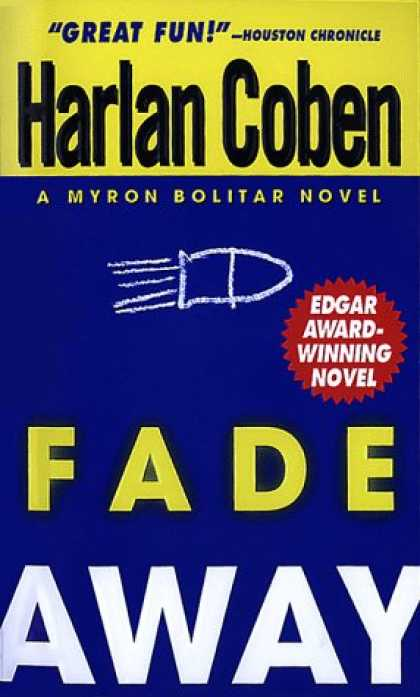 Bestselling Mystery/ Thriller (2008) - Fade Away (Myron Bolitar) by Harlan Coben