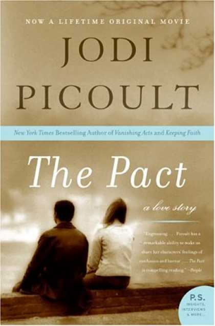Bestselling Mystery/ Thriller (2008) - The Pact: A Love Story (P.S.) by Jodi Picoult