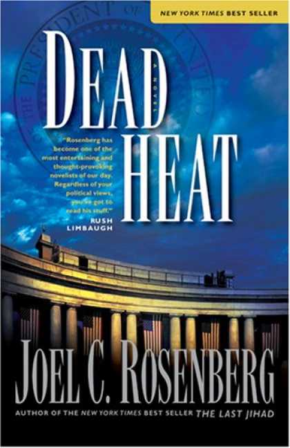 Bestselling Mystery/ Thriller (2008) - Dead Heat (Political Thrillers, No. 5) by Joel C. Rosenberg