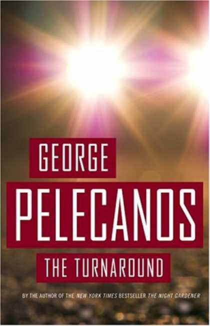 Bestselling Mystery/ Thriller (2008) - The Turnaround by George Pelecanos