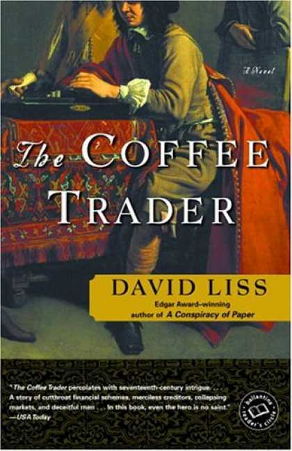 Bestselling Mystery/ Thriller (2008) - The Coffee Trader: A Novel (Ballantine Reader's Circle) by David Liss