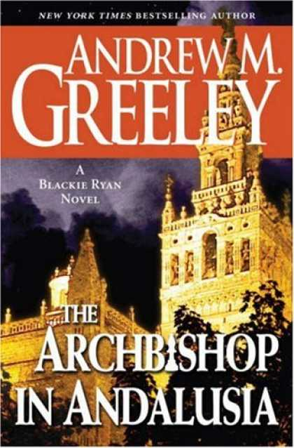 Bestselling Mystery/ Thriller (2008) - The Archbishop in Andalusia: A Blackie Ryan Novel (Bishop Blackie Ryan) by Andre