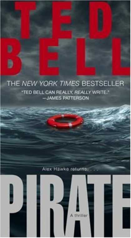 Bestselling Mystery/ Thriller (2008) - Pirate: A Thriller (Hawke) by Ted Bell