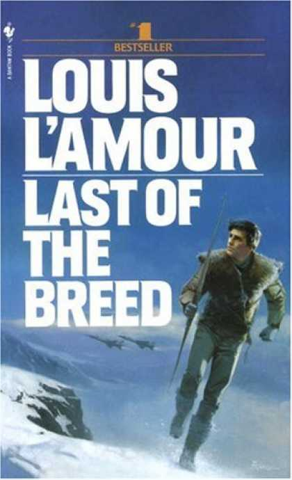 Bestselling Mystery/ Thriller (2008) - Last of the Breed by Louis L'Amour