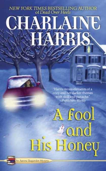 Bestselling Mystery/ Thriller (2008) - A Fool and His Honey (Aurora Teagarden Mysteries, No. 6) by Charlaine Harris