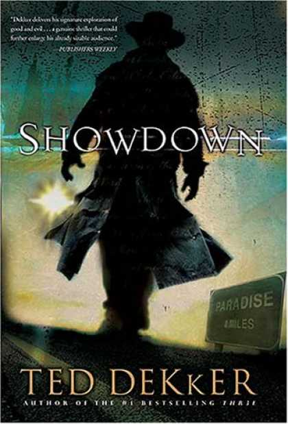 Bestselling Mystery/ Thriller (2008) - Showdown (Paradise Series, Book 1) (The Books of History Chronicles) by Ted Dekk