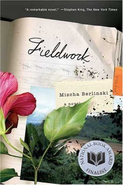 Bestselling Mystery/ Thriller (2008) - Fieldwork: A Novel by Mischa Berlinski