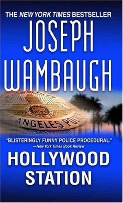 Bestselling Mystery/ Thriller (2008) - Hollywood Station by Joseph Wambaugh
