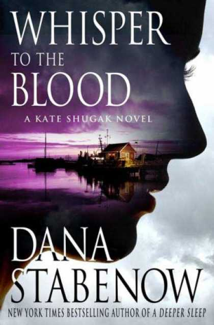 Bestselling Mystery/ Thriller (2008) - Whisper to the Blood: A Kate Shugak Novel (Kate Shugak Novels) by Dana Stabenow
