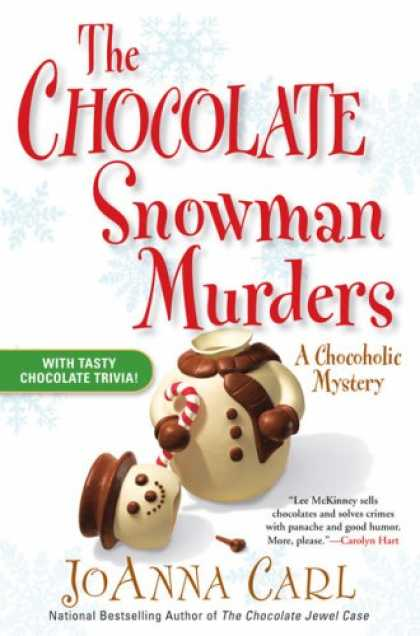 Bestselling Mystery/ Thriller (2008) - The Chocolate Snowman Murders (Chocoholic Mysteries, No. 8) by JoAnna Carl