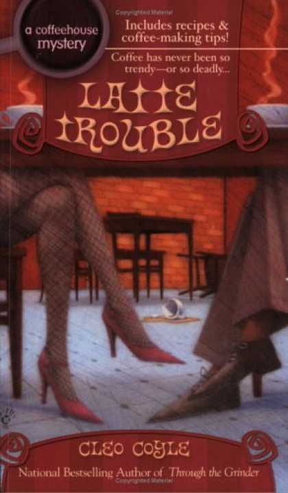 Bestselling Mystery/ Thriller (2008) - Latte Trouble (Coffeehouse Mysteries, No. 3) by Cleo Coyle