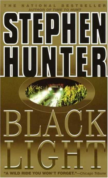 Bestselling Mystery/ Thriller (2008) - Black Light by Stephen Hunter