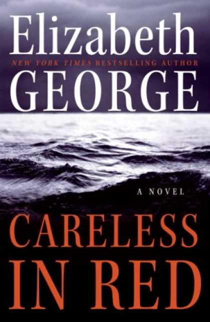 Bestselling Mystery/ Thriller (2008) - Careless in Red: A Novel by Elizabeth George