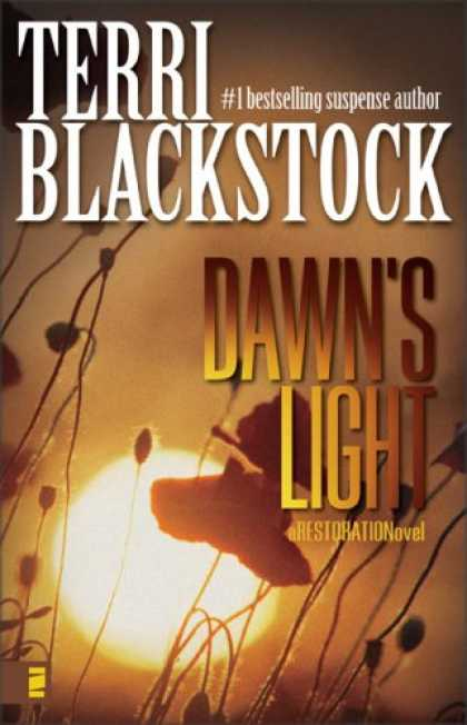 Bestselling Mystery/ Thriller (2008) - Dawn's Light (Restoration Series #4) by Terri Blackstock