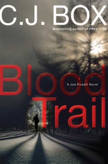 Bestselling Mystery/ Thriller (2008) - Blood Trail (Joe Pickett Novels) by C. J. Box