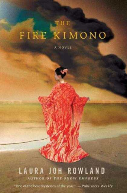 Bestselling Mystery/ Thriller (2008) - The Fire Kimono (Sano Ichiro Novels) by Laura Joh Rowland