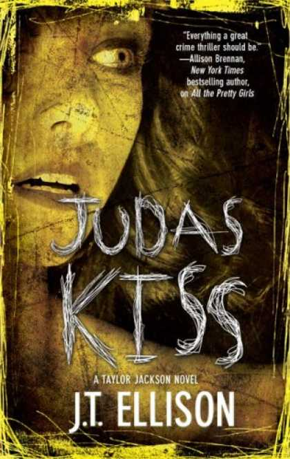Bestselling Mystery/ Thriller (2008) - Judas Kiss by J.T. Ellison
