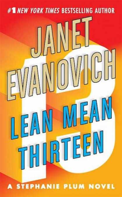 Bestselling Mystery/ Thriller (2008) - Lean Mean Thirteen (Stephanie Plum, No. 13) by Janet Evanovich