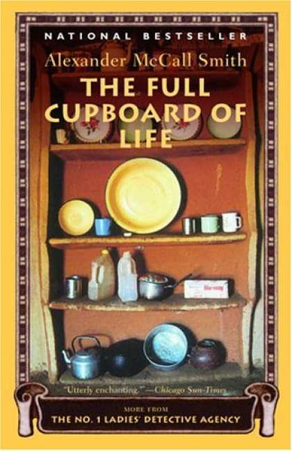 Bestselling Mystery/ Thriller (2008) - The Full Cupboard of Life (No. 1 Ladies Detective Agency, Book 5) by Alexander M