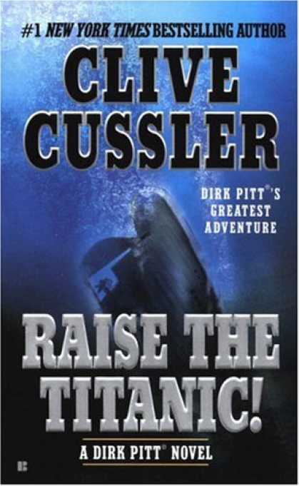 Bestselling Mystery/ Thriller (2008) - Raise the Titanic! (Dirk Pitt Adventure) by Clive Cussler