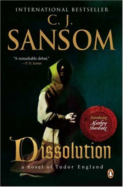 Bestselling Mystery/ Thriller (2008) - Dissolution by C. J. Sansom