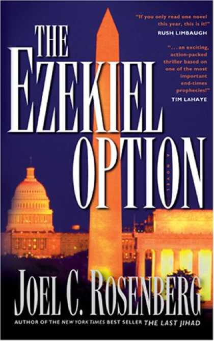 Bestselling Mystery/ Thriller (2008) - The Ezekiel Option (Political Thrillers Series #3) by Joel C. Rosenberg