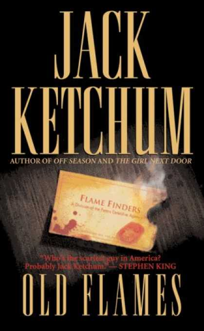 Bestselling Mystery/ Thriller (2008) - Old Flames by Jack Ketchum
