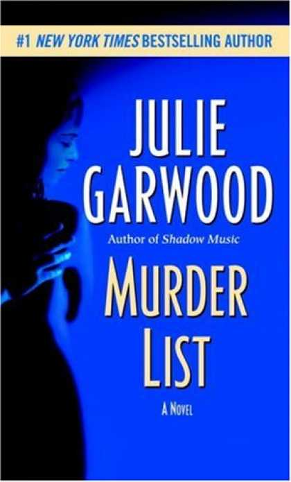 Bestselling Mystery/ Thriller (2008) - Murder List: A Novel by Julie Garwood