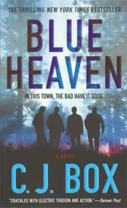 Bestselling Mystery/ Thriller (2008) - Blue Heaven by C.J. Box