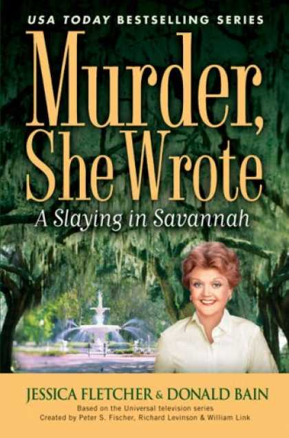 Bestselling Mystery/ Thriller (2008) - Murder, She Wrote: A Slaying In Savannah (Murder She Wrote) by Jessica Fletcher