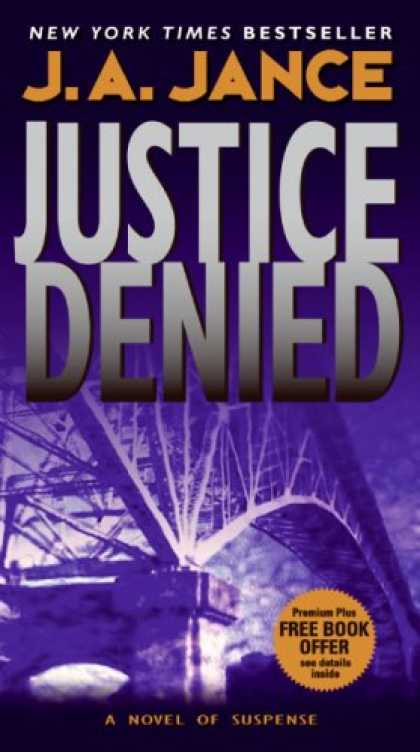 Bestselling Mystery/ Thriller (2008) - Justice Denied (J. P. Beaumont Mysteries) by J. A. Jance