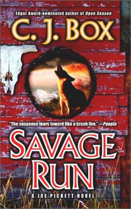 Bestselling Mystery/ Thriller (2008) - Savage Run: A Joe Pickett Novel by C. J. Box