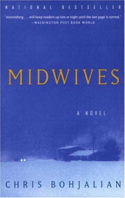 Bestselling Mystery/ Thriller (2008) - Midwives (Oprah's Book Club) by Chris Bohjalian
