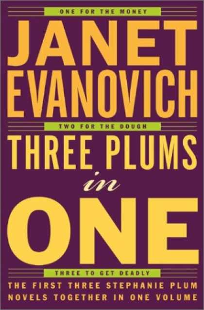 Bestselling Mystery/ Thriller (2008) - Three Plums In One: One for the Money, Two for the Dough, Three to Get Deadly by