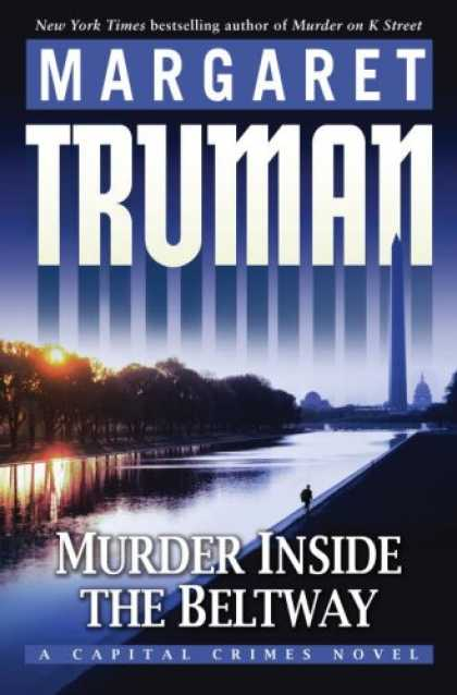Bestselling Mystery/ Thriller (2008) - Murder Inside the Beltway: A Capital Crimes Novel by Margaret Truman
