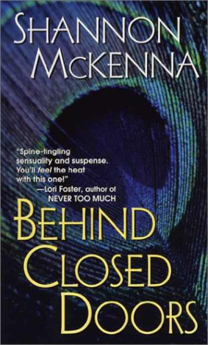 Bestselling Mystery/ Thriller (2008) - Behind Closed Doors (The McCloud Brothers, Book 1) by Shannon McKenna