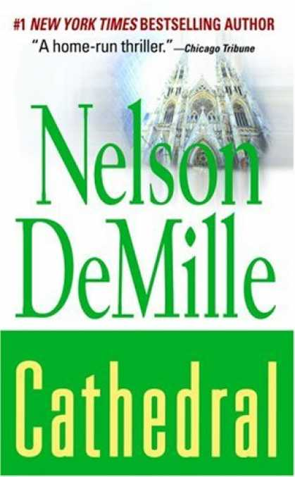 Bestselling Mystery/ Thriller (2008) - Cathedral by Nelson DeMille