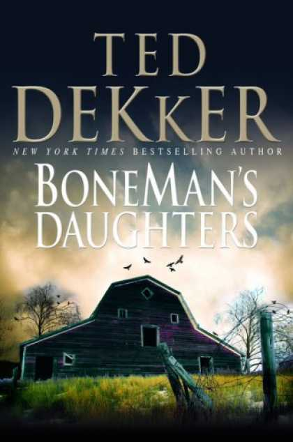 Bestselling Mystery/ Thriller (2008) - BoneMan's Daughters by Ted Dekker