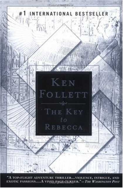 Bestselling Mystery/ Thriller (2008) - The Key to Rebecca by Ken Follett