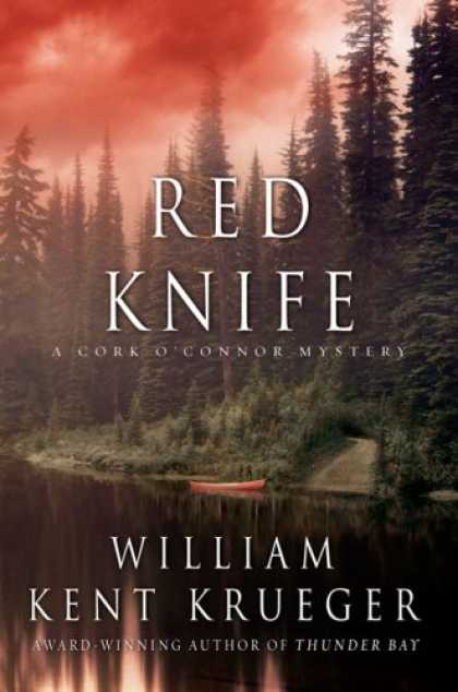 Bestselling Mystery/ Thriller (2008) - Red Knife: A Cork O'Connor Mystery by William Kent Krueger